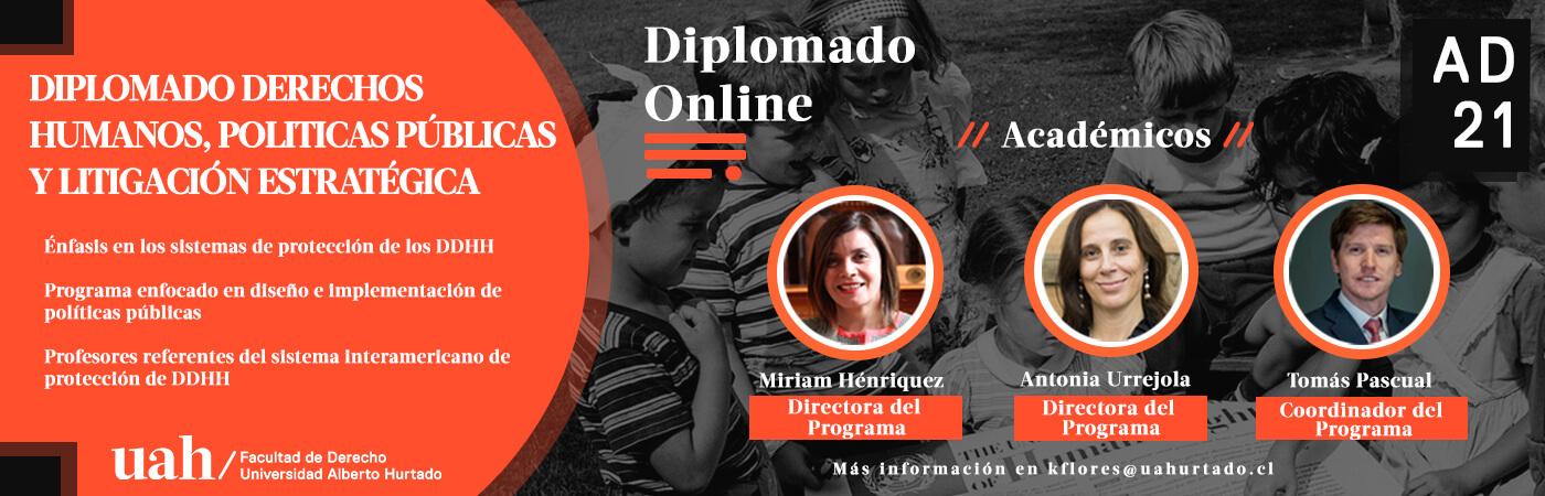 Diplomado en Derechos Humanos, Políticas Públicas y Litigación Estratégica