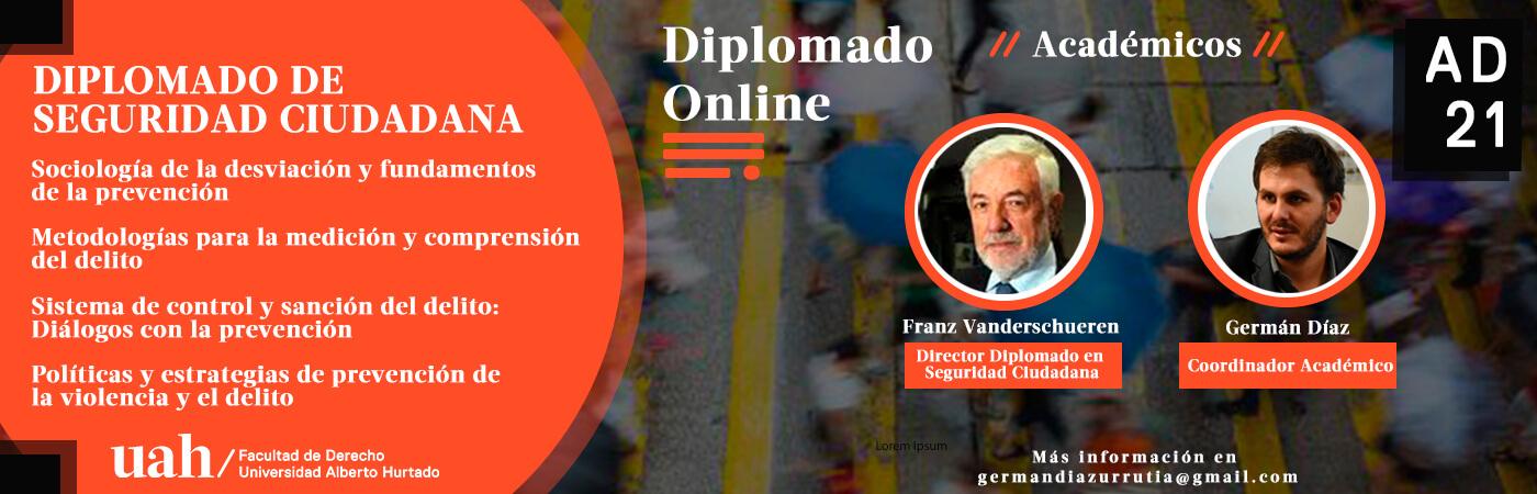 Diplomado en Seguridad Ciudadana: Prevención, Violencia familiar, Crimen, Sociología