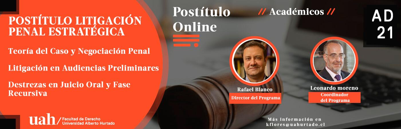 Postítulo en Litigación Penal Estratégica: Sistema procesal, Abogado, Abogada